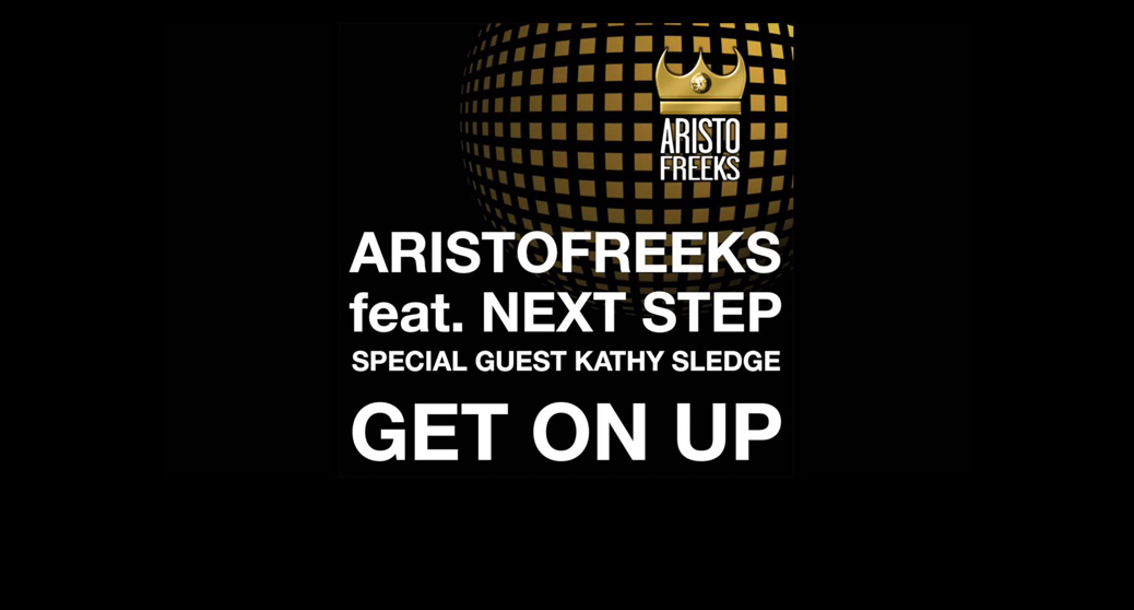 Aristofreeks ft. Next Step & Kathy Sledge - Get On Up Lyric Video