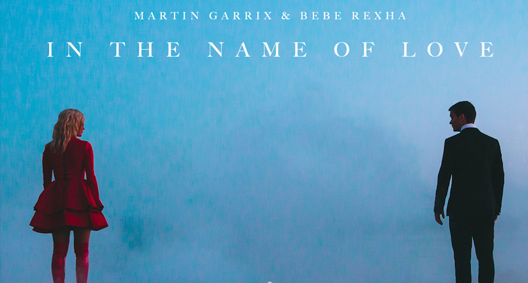 """Martin Garrix And Bebe Rexha Unveil """"In The Name Of Love"""