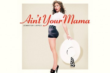 JLO-Aint-Your-Mama-Dr.Luke