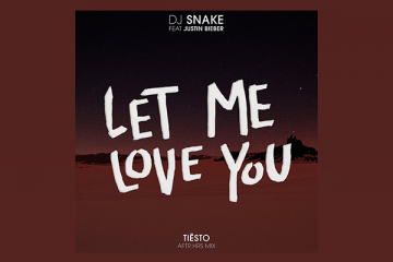 'Let Me Love You' (Tiesto Remix)